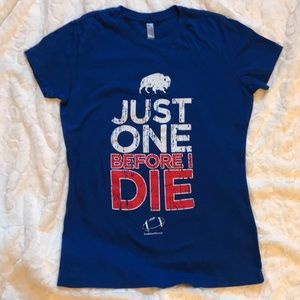 Buffalo Bills Just One Before I Die T-shirt